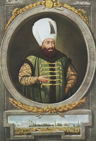 Osmanlı Padişahı, I. Ahmed Han Kimdir Dönemi, Önemli Olaylar, Yenilikler, Şahsiyeti, Osmanlı İmparatorluğu Sultanları Ahmet-