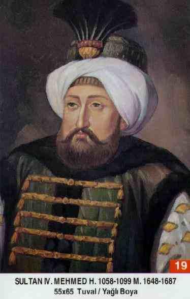 On Dokuzuncu Osmanlı Padişahı Olan Sultan IV. Mehmet Babası Sultan İbrahim. 6 Yaşında Tahta çıkmış Ve 39 Yıl Tahtta Kalmıştır. Avcılığa Olan Meraklı Ve Avcı Mehmed Lakabı