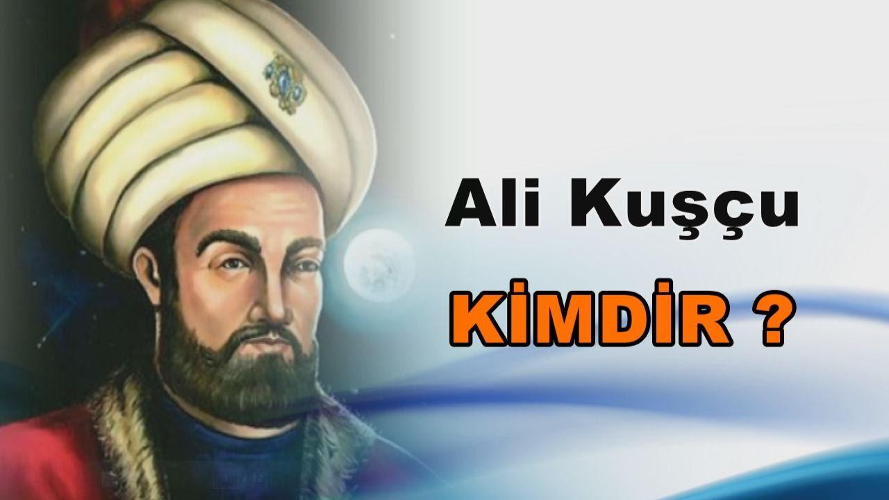 Ali Kuşçu Kimdir Osmanlı Devleti İlim Teknik Osmanlı Devleti. Ünlü Türk Müslüman Bilim Adamları Kimdir Bilim Katkıları Nedir Turk Islam Bilginleri