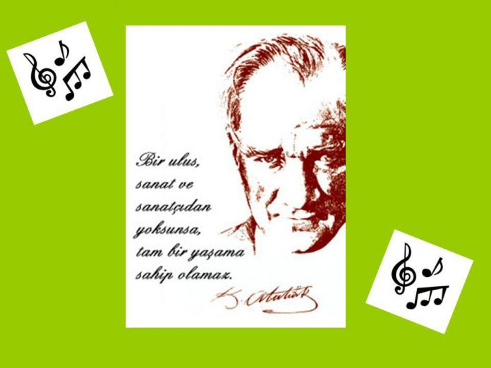 Atatürk'ün Müziğe Ve Müzik Sanatçılarının Yetiştirilmesine Katkıları YENİ MÜZİK KURUMLARIMIZIN AÇILMASINDA ATATÜRK'ÜN ÖNDERLİĞİ