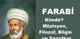FARABİ Kimdir. Türk İslam Müzisyen İlim Adamı Ve Eserleri̇. Müzik Yaşamı Ve Besteleri Hakkında Bilgisi