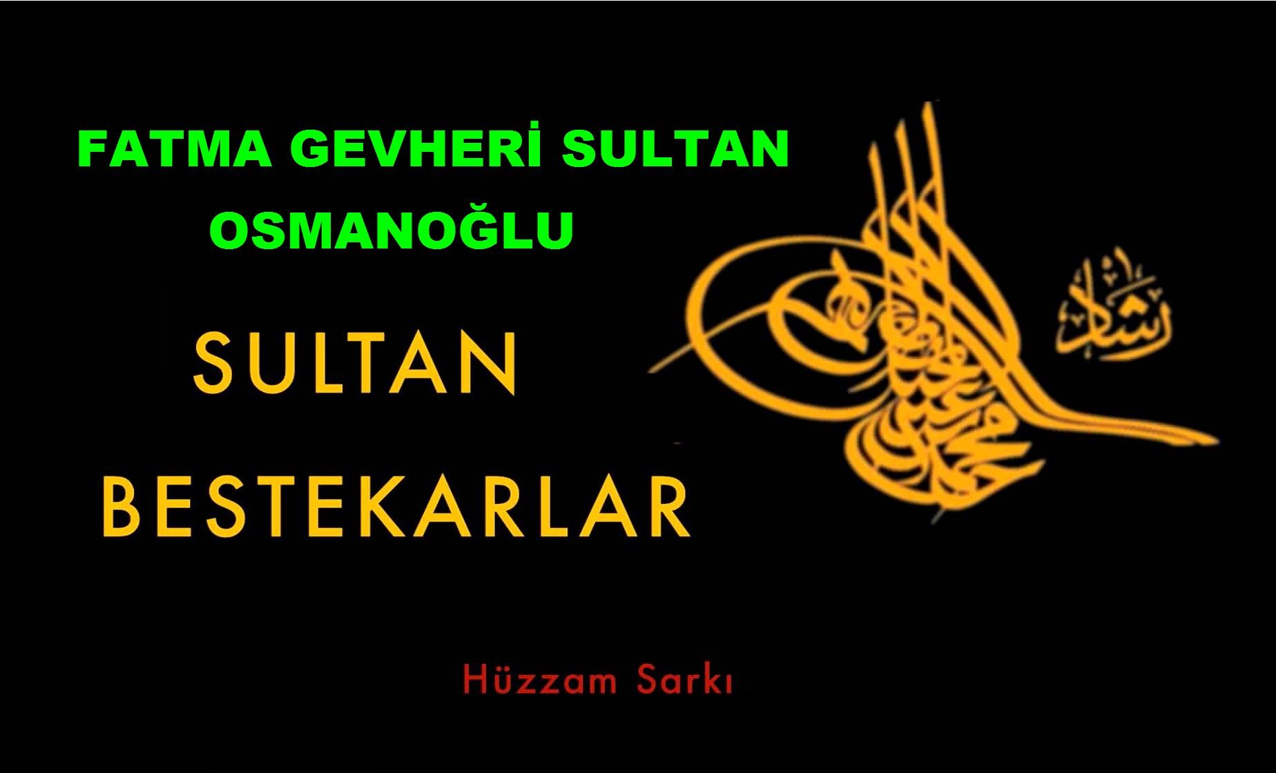 Fatma Gevheri Sultan Osmanoglu 1904 1980 Sultani Bestekar Bestekar Ve Müzisyen Baba Kız Şehzade Mehmet Seyfettin Efendi Ve Kızı