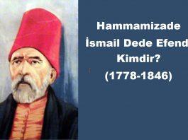 Hammamizade İsmail Dede Efendi Kimdir III. Selim 2 Mahmut Ve Abdülmecid Devri Hayatı Biyografisi Eserleri Besteleri Ile Ilgili Bilgileri.