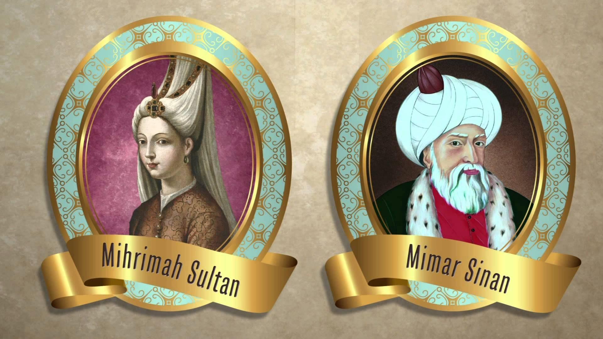 Mimar Sinanın Mihrimah Sultan. Mimar Sinan Kimdir İstanbul Osmanlı Baş Mimarı İnşaat Mühendisi Baş Yapıtı Ustalık Eseri Dünya Usta Mimarlık