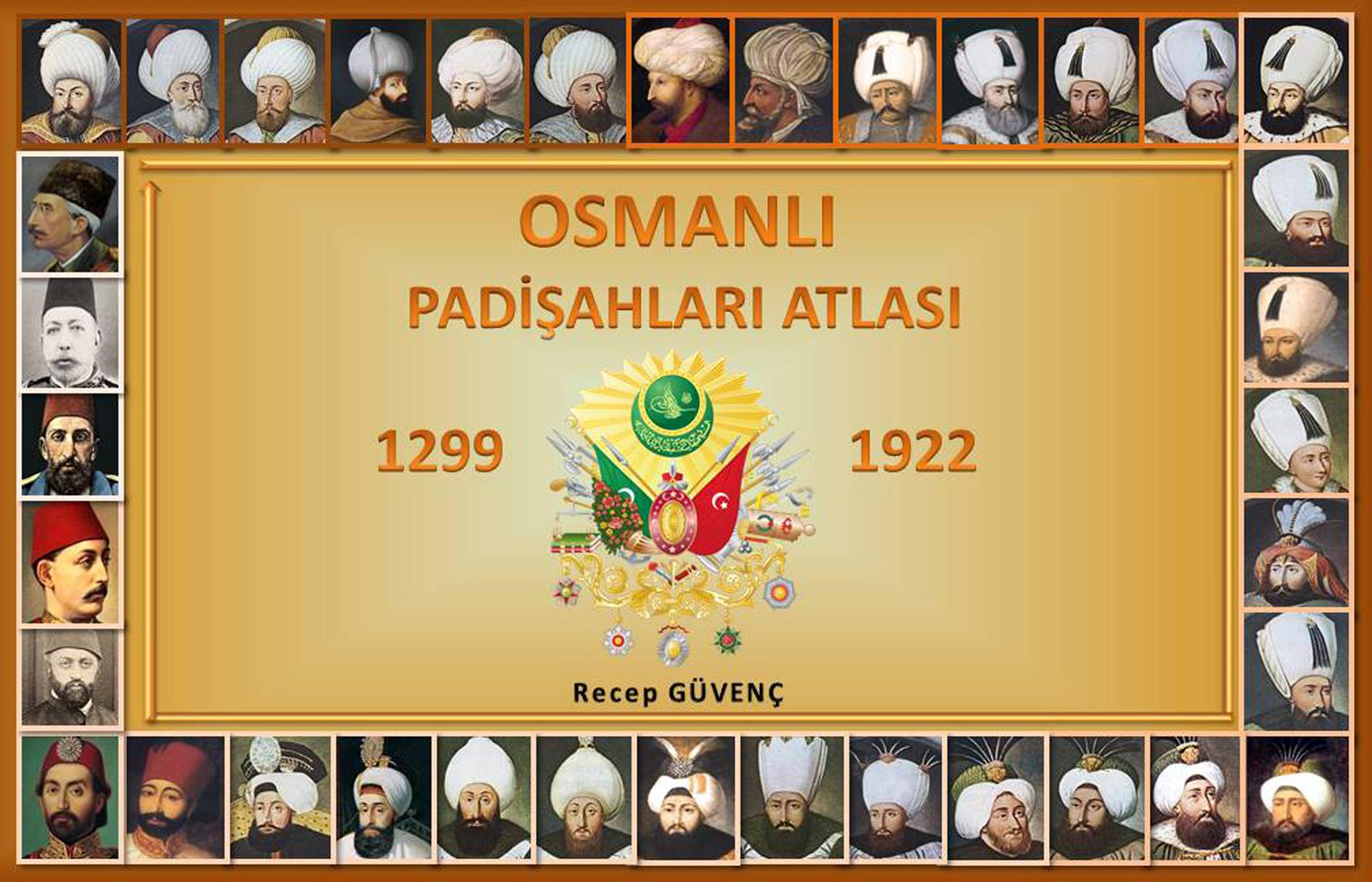 Osmanlı Padişah Eşleri Sayısı Listesi Toplu Osmanlı Hanedanı Padişahları Resimleri Sarayı Müzikleri Ottoman Empire