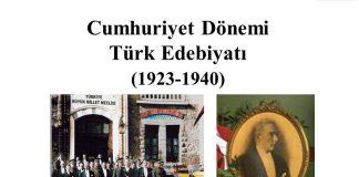 Cumhuriyet Edebiyatı Genel Özellikleri Akımlar Şairler Yazarlar
