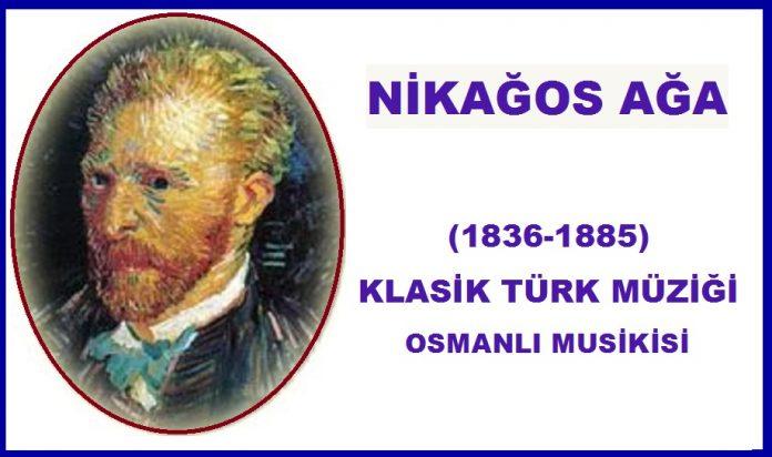 NİKAĞOS AĞA Taşcıyan Udi Bestekar Nikogos Ağa Ermeni Güftekâr Müzisyen Osmanlı Klasik Türk Müziği Beste Nota 1